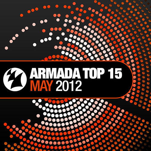 Armada Top 15 - May 2012 de Various Artists