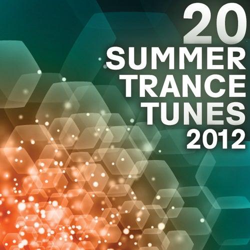 20 Summer Trance Tunes 2012 von Various Artists