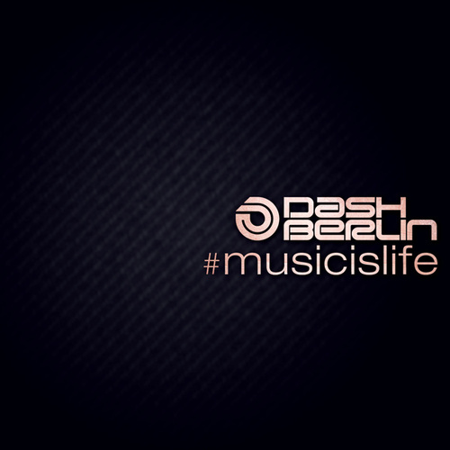 #Musicislife de Dash Berlin