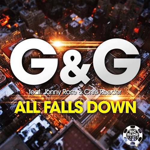 All Falls Down von G&G