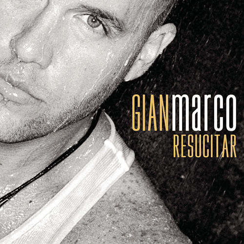 Resucitar by Gian Marco