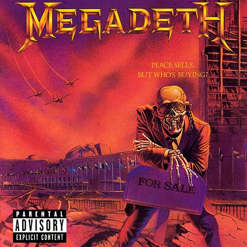 Peace Sells...But Who's Buying? de Megadeth