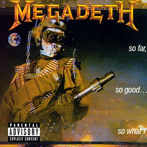 So Far, So Good...So What! (2004 Remaster) de Megadeth