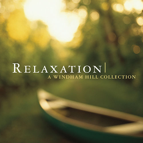 Relaxation [Windham Hill] von Various Artists