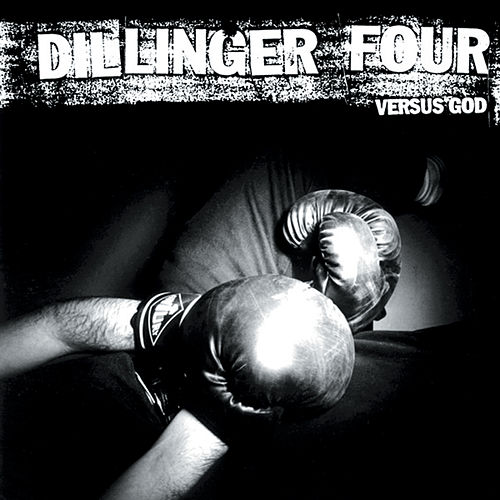 Versus God de Dillinger Four