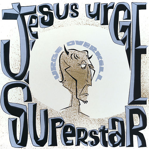 Jesus Urge Superstar by Urge Overkill