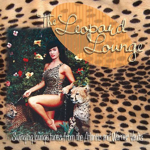 The Leopard Lounge by Various Artists