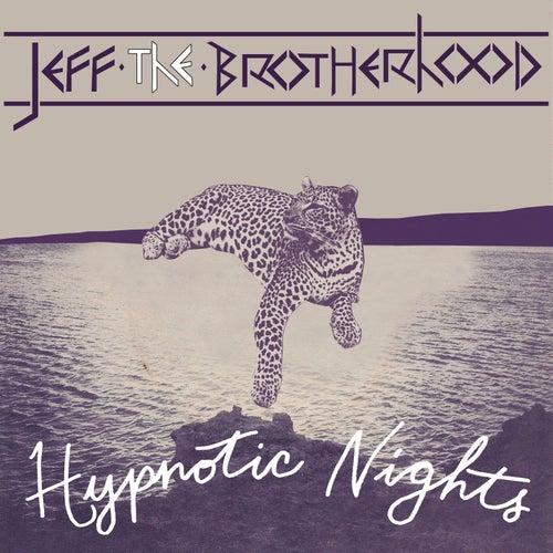 Hypnotic Nights (Deluxe Version) von Jeff the Brotherhood