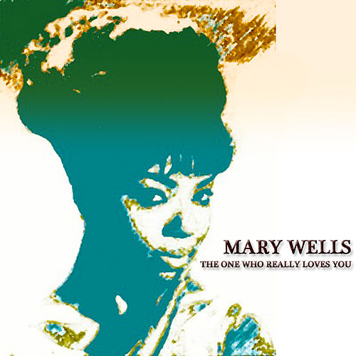 The One Who Really Loves You (27 Original Songs) von Mary Wells