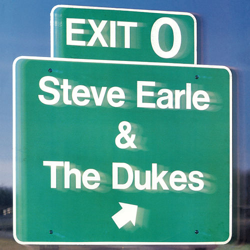 Exit 0 by Steve Earle