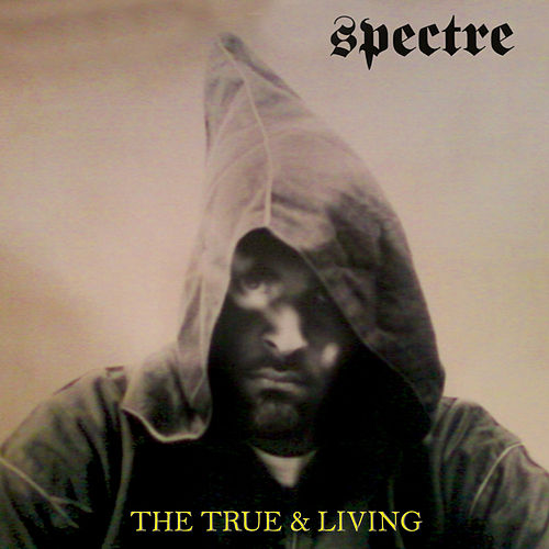 The True & Living by Spectre