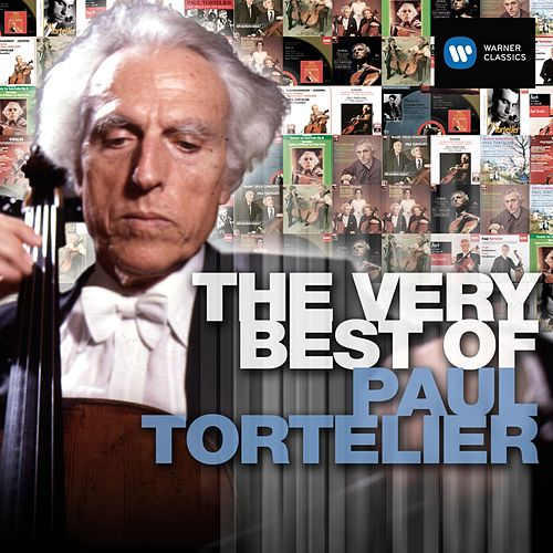 The Very Best of Paul Tortelier de Paul Tortelier