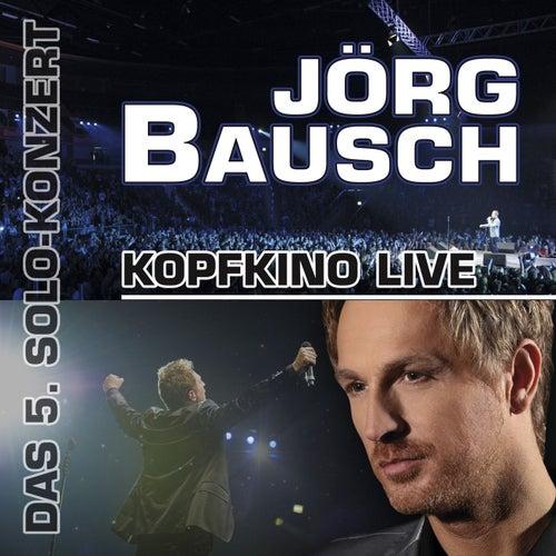 Kopfkino - Live von Jörg Bausch