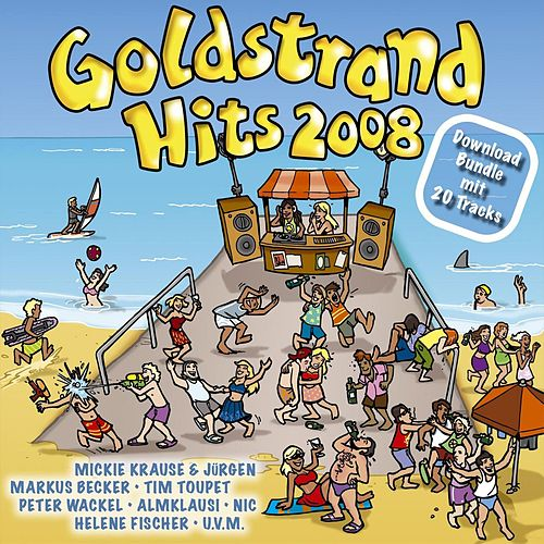 Goldstrand Hits 2008 (Ballermann Hits Am Balkan) von Various Artists