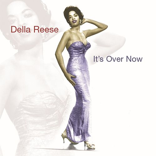 It's Over Now von Della Reese