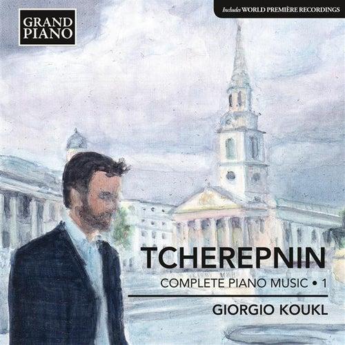 Tcherepnin: Piano Music, Vol. 1 by Giorgio Koukl