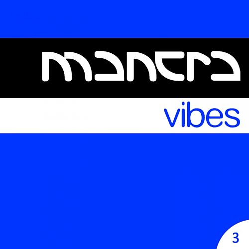 Mantra Vibes Collection Vol. 3 by Various Artists