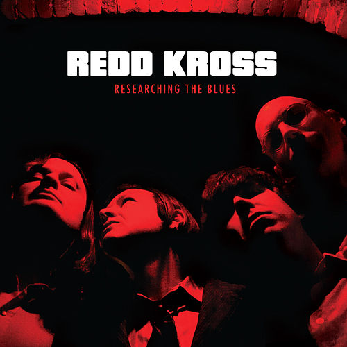 Researching the Blues by Redd Kross