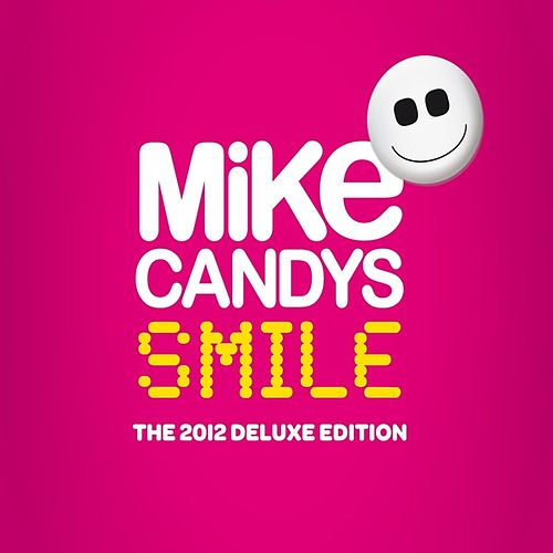 Smile (The 2012 Deluxe Edition) von Mike Candys