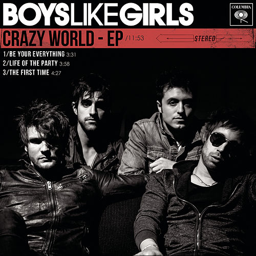 Crazy World - EP de Boys Like Girls