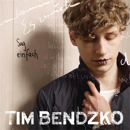 Sag einfach ja by Tim Bendzko