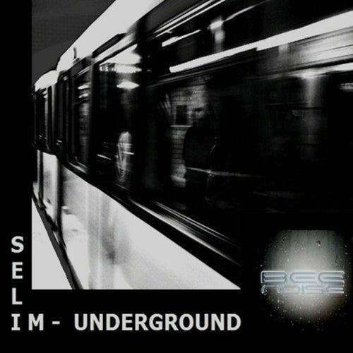 Underground de Selim