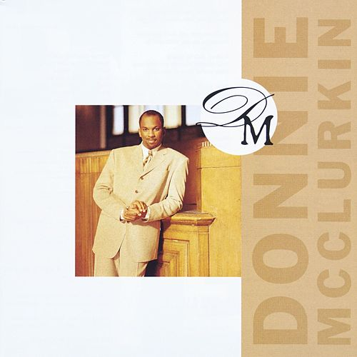 Donnie Mcclurkin by Donnie McClurkin