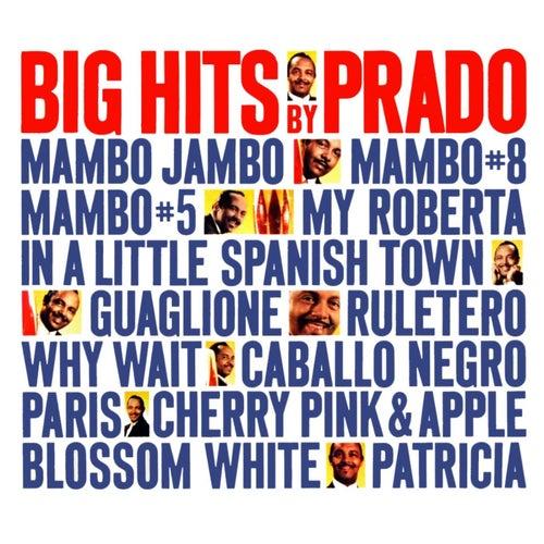 Big Hits By Prado de Perez Prado