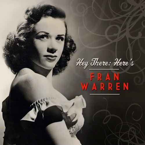 Hey There: Here's Fran Warren de Fran Warren