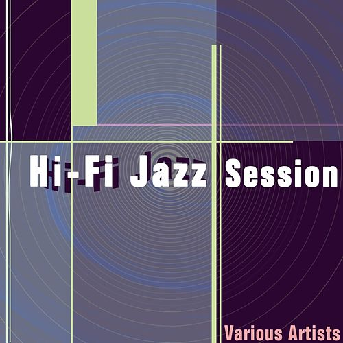 Hi-Fi Jazz Session de Various Artists