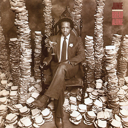Bread Alone by Junie Morrison