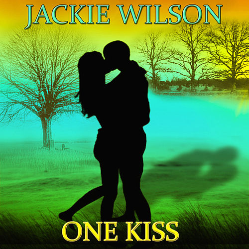 One Kiss (50 Original Songs) di Jackie Wilson