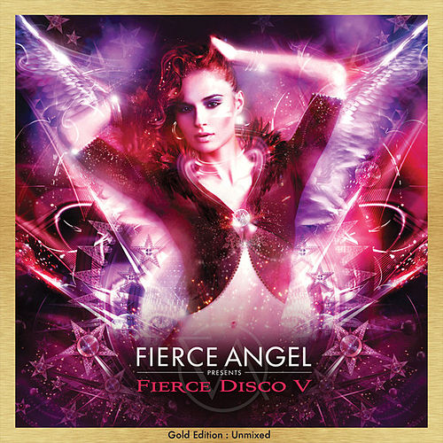 Fierce Angel Presents Fierce Disco V (DJ Edition-Unmixed) von Various Artists
