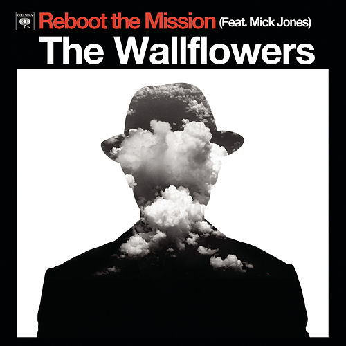 Reboot The Mission von The Wallflowers