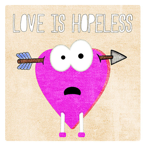 Love Is Hopeless by Various Artists