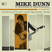 Sundowner by Mike Dunn And The Kings Of New England
