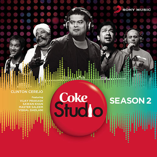 Coke Studio India Season 2 - Episode 1 by Clinton Cerejo