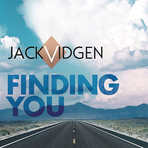 Finding You by Jack Vidgen
