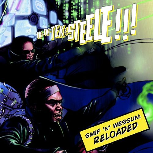 Smif N Wessun Reloaded by Smif-N-Wessun