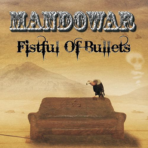Fistful Of Bullets de Mandowar