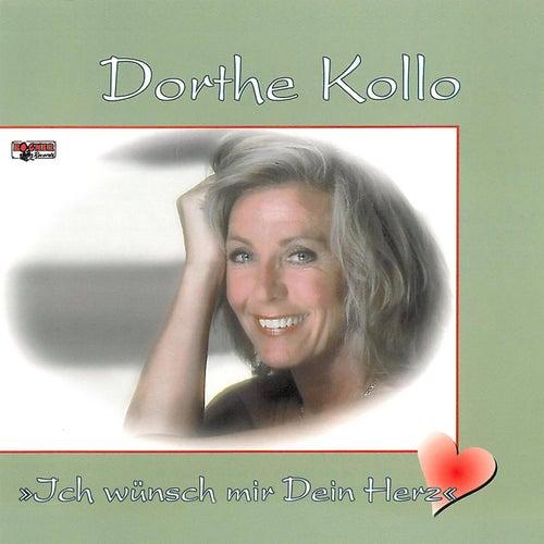 Ich wünsch mir Dein Herz by Dorthe Kollo