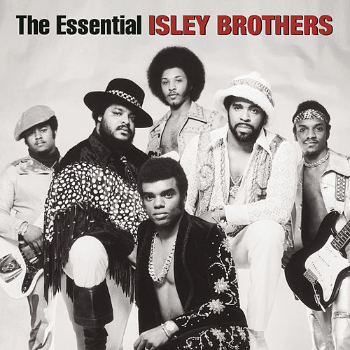 The Essential Isley Brothers de The Isley Brothers