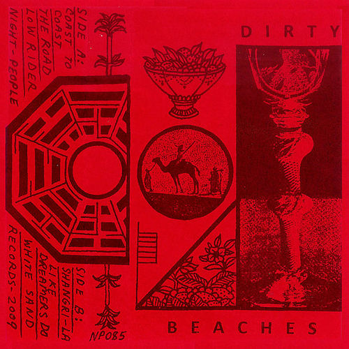 Dirty Beaches by Dirty Beaches