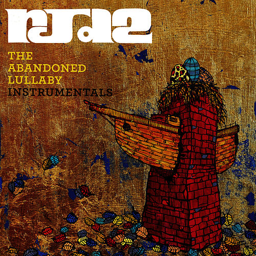 The Abandoned Lullaby - Instrumentals von RJD2