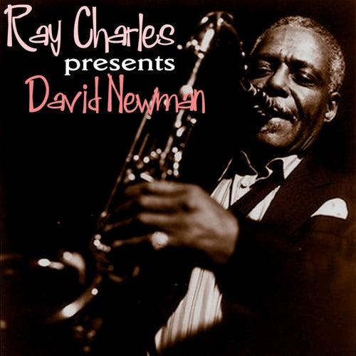 Ray Charles Presents David Newman van David 'Fathead' Newman