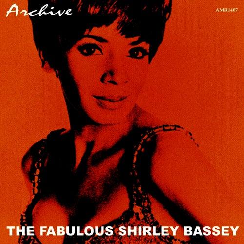 The Fabulous Shirley Bassey by Shirley Bassey