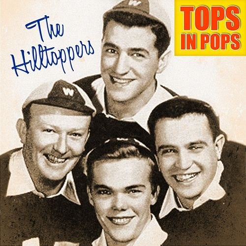 Tops In Pops de The Hilltoppers