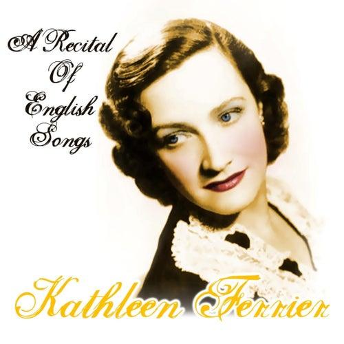 A Recital Of English Songs de Kathleen Ferrier