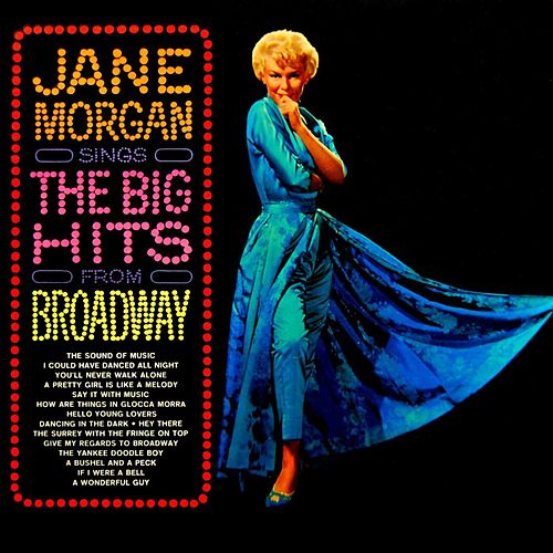 The Big Hits From Broadway de Jane Morgan