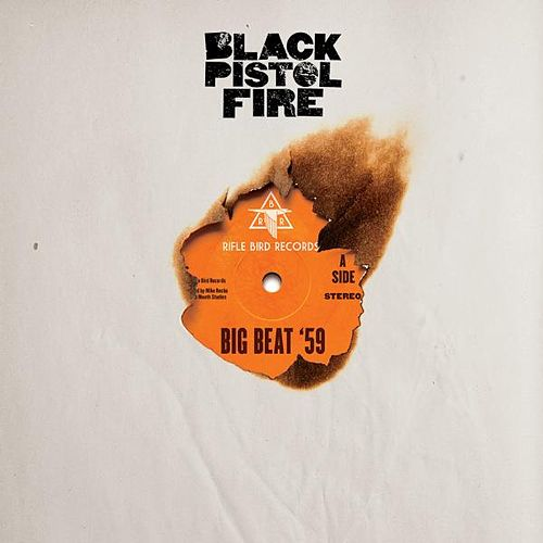 Big Beat '59 de Black Pistol Fire